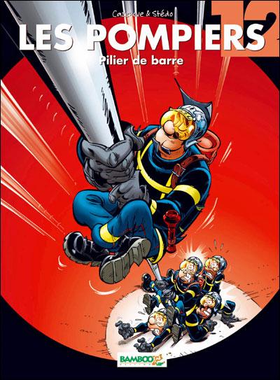 Les Pompiers - tome 12 - Pilier de barre