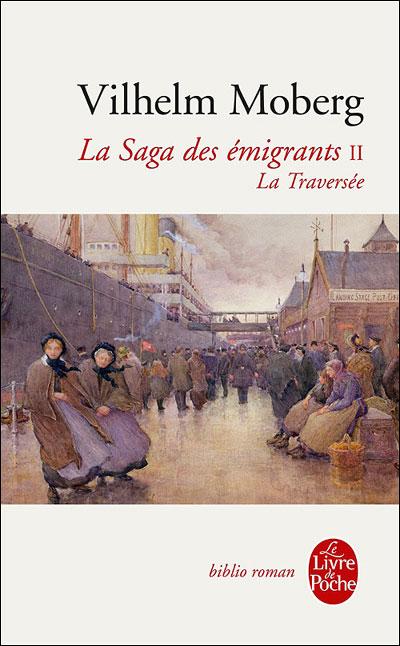 La Traversée (La Saga des émigrants, Tome 2)