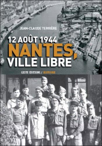12 août 1944, Nantes ville libre