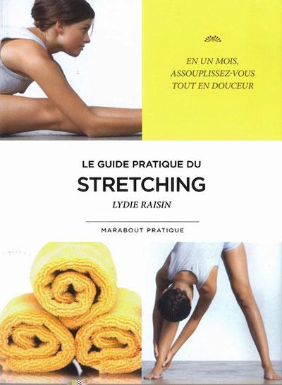 Stretching, mode d'emploi