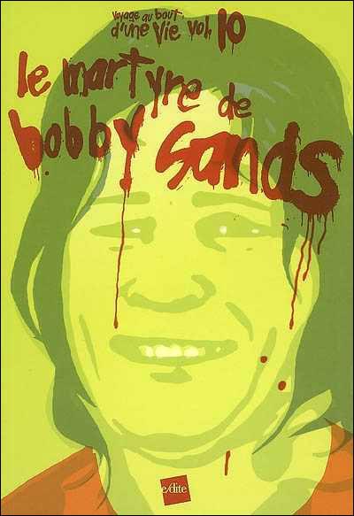 Le martyre de Bobby Sands