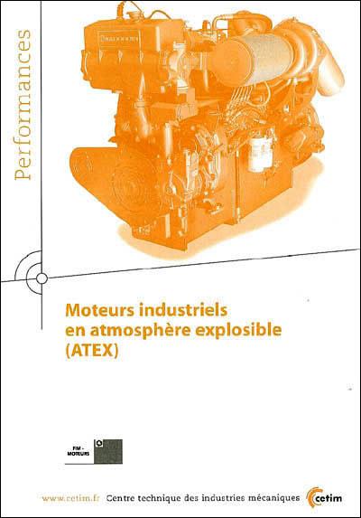 Moteurs industriels en atmosphère explosible (ATEX)