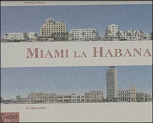 Miami, la Habana ocean drive el maleçon