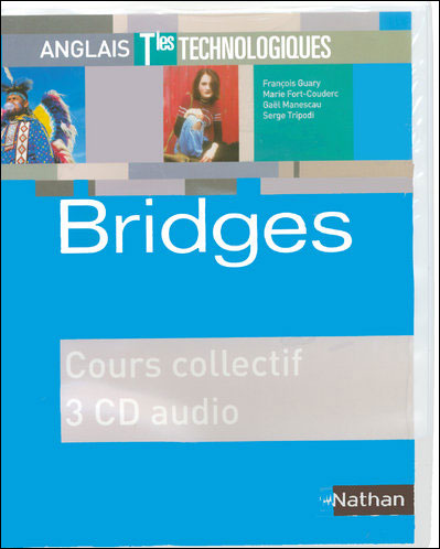 Bridges Terminales Séries technologiques 2008 - CD classe