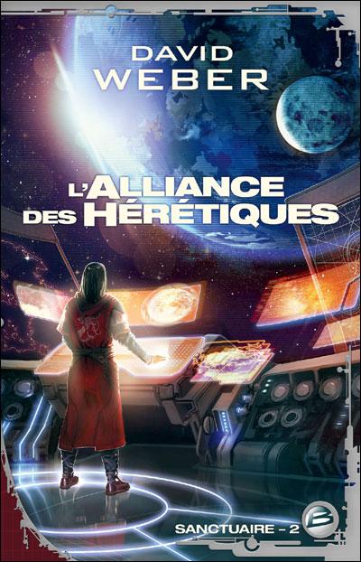 Sanctuaire T02 L'Alliance des hérétiques