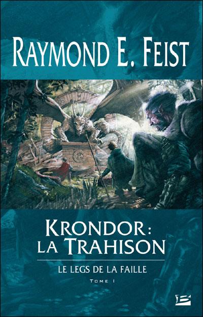 Le Legs de la Faille T01 Krondor : la Trahison