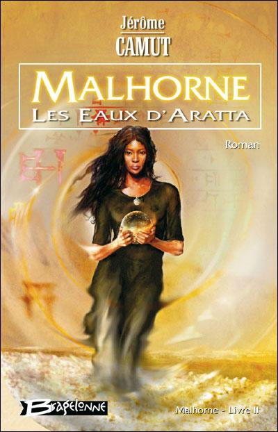 Malhorne T02 Les Eaux d'Aratta
