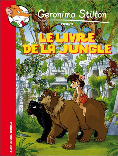 Geronimo Stilton -  : Le Livre de la jungle