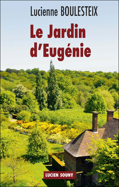 Le jardin d'Eugénie
