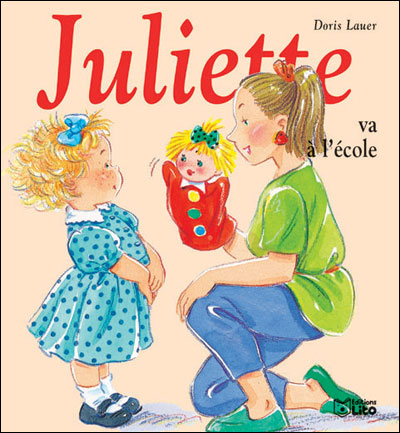 Juliette -  : Juliette va à l'école