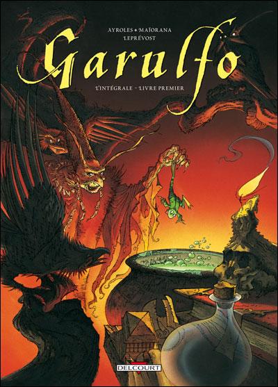 Garulfo - Intégrale T01 à