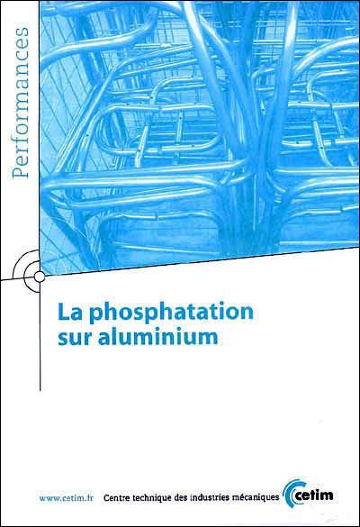 La phosphatation sur aluminium