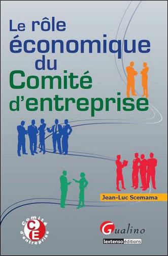 Le rôle économique du comité d'entreprise