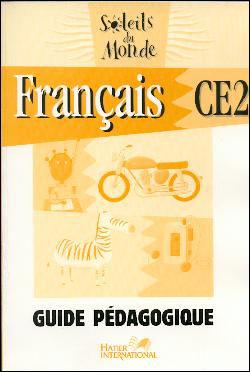 Soleil du Monde, Français CE2 Guide pédagogique