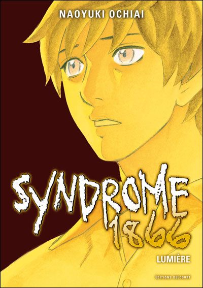 Syndrome 1866 - Tome 10 : Syndrome 1866