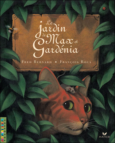 Facettes Bibliothèque CE2 - Le jardin de Max et Gardénia - Album