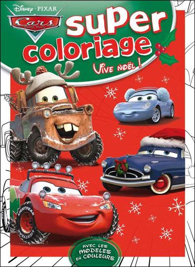 Cars Super Coloriage Noel Walt Disney Broche Achat Livre Fnac