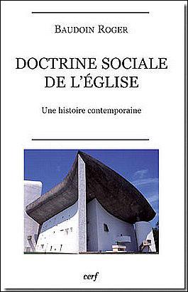 La doctrine sociale de l'Eglise