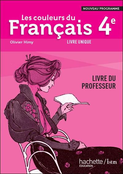 Les Couleurs Du Francais 4eme Livre Professeur