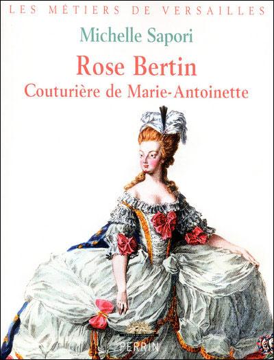Rose Bertin couturière de Marie-Antoinette
