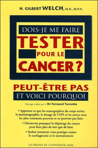 Dois je me faire tester pour le cancer ?