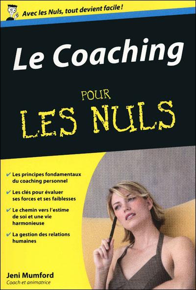 Pour les Nuls -  : Coaching Poche Pour les nuls (Le)