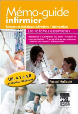 Mémo-guide infirmier UE 4.1 à 4.8 - Sciences et techniques infirmières, interventions