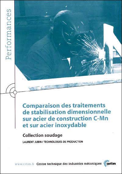 Comparaison des traitements de stabilisation dimensionnelle sur acier de construction C-Mn et sur acier inoxydable