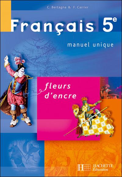 Fleurs D Encre 5e Francais Livre De L Eleve