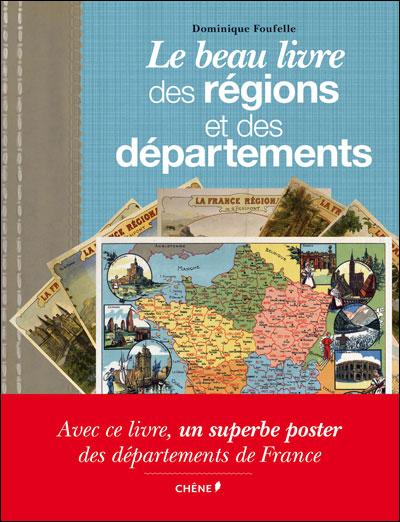 Le beau livre des régions et des départements