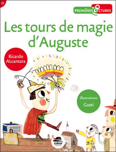Les tours de magie d'Auguste