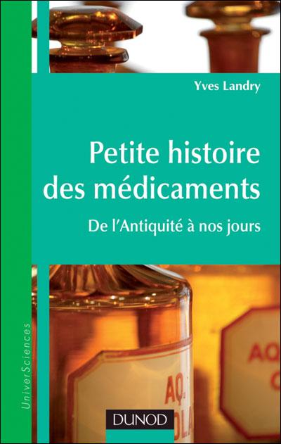 Petite histoire des médicaments - De l'Antiquité à nos jours