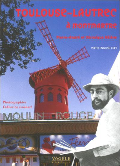 Toulouse lautrec a montmartre