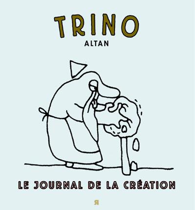 Trino : le journal de la création
