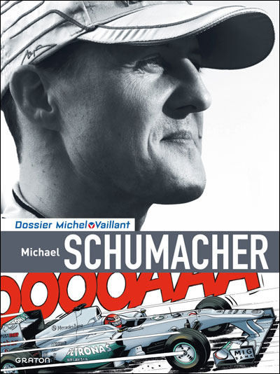 Michel Vaillant - Dossiers - Dossier Michel Vaillant (version luxe) 13 Schumacher