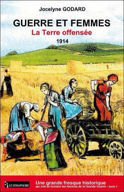 La terre offensée 1914