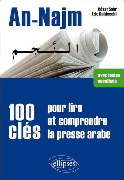 An-Najm, 100 clés pour lire et comprendre la presse arabe