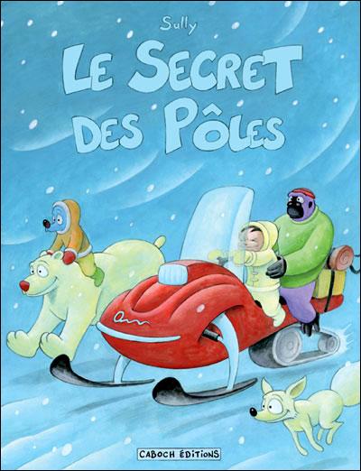 Le secret des pôles