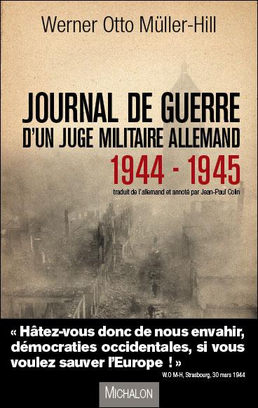 Journal de guerre d'un juge militaire allemand 1944 - 1945