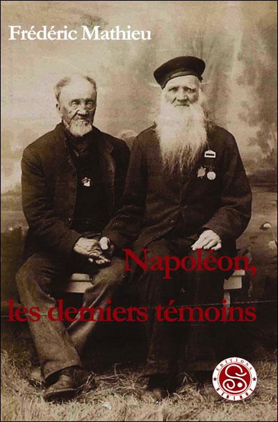 Napoléon, les derniers témoins