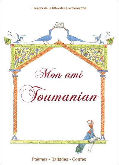 Mon ami Toumanian - Alice Varvarian  (Auteur)