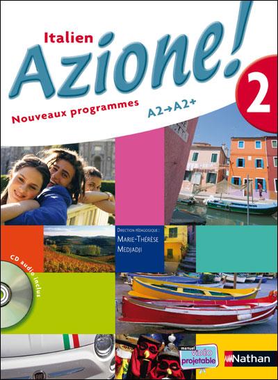 Azione ! italien Niveau 2 + CD audio 2008