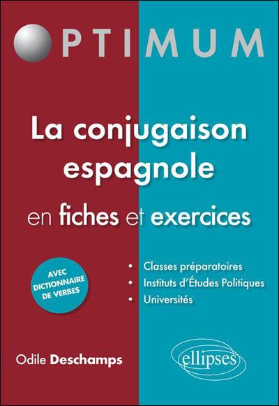 La Conjugaison Espagnole En Fiches Et Exercices Broche Odile Deschamps Achat Livre Fnac