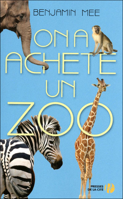 On a acheté un zoo