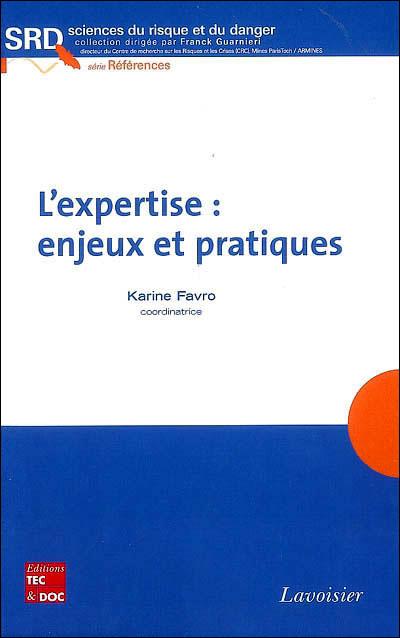 L'expertise enjeux et pratique