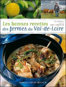 Les bonnes recettes des fermes du Val-de-Loire