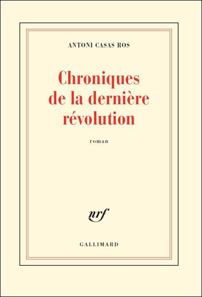 Chroniques de la dernière révolution