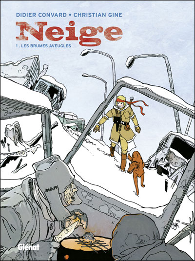 Neige - tome 1 - Les Brumes Aveugles