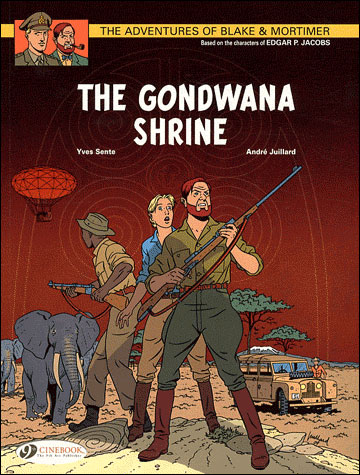 Blake & Mortimer - tome 11 The Gondwana Shrine