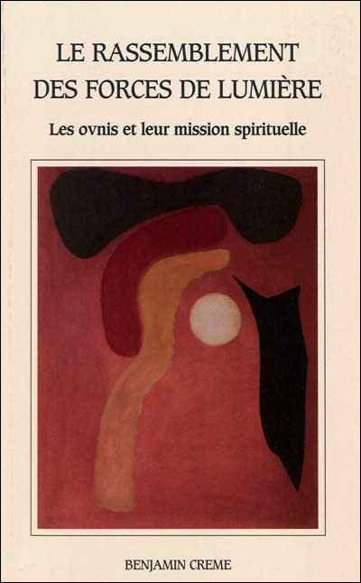 Le rassemblement des forces de lumière : ovnis et leur mission spirituelle
